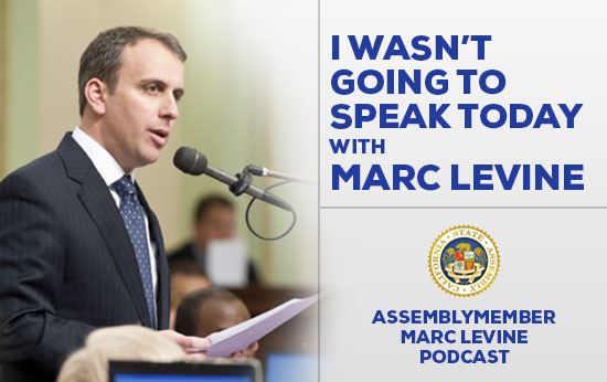 I wasn't going to speak today with Marc Levine