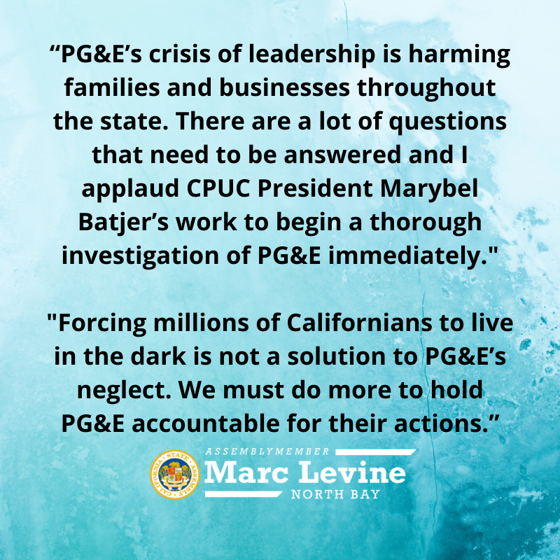 Levine Applauds CPUC Investigation into PG&E's Use of Public Safety Power Shut-offs